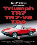 How To Improve Triumph TR7/TR7 V8 & TR8